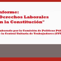 """Informe """"Derechos Laborales en la Constitución"""""""